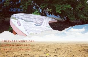 Giornata mondiale contro la desertificazione e siccità